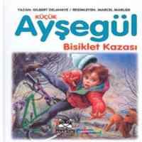 Ayşegül Bisiklet Kazası