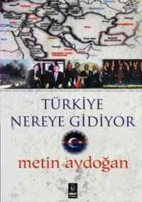 Türkiye Nereye Gidiyor