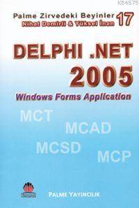 Delphi .Net 2005 - Zirvedeki Beyinler 17; Windows Forms Application