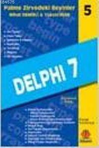 Delphi 7; Zirvedeki Beyinler 5
