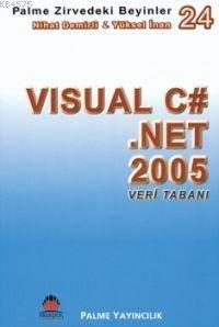 Visual C# .NET 2005 Veri Tabanı; Zirvedeki Beyinler 24