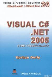 Visual C# .NET 2005 Oyun Programlama; Zirvedeki Beyinler 26