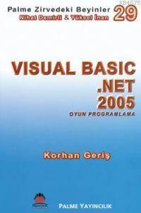 Visual Basic .NET 2005 Oyun Programlama; Zirvedeki Beyinler 29