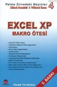 Excel Xp Makro Ötesi; Zirvedeki Beyinler 4