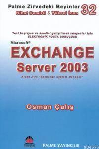 Exchange Server 2003; Zirvedeki Beyinler 32