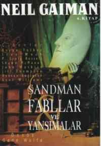 Sandman 6: Fabllar ve Yanasımalar