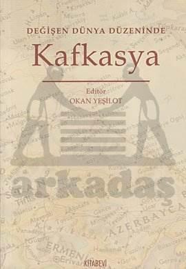Değ.Dünya Düzeninde Kafkasya
