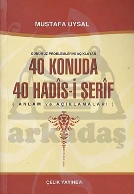 40 KONUDA 40 HADİS-İ ŞERİF