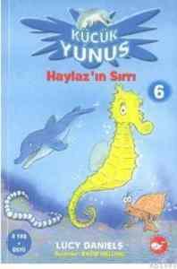 Küçük Yunus-6: Haylaz'ın Sırrı