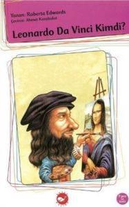 Leonardo Da Vinci Kimdi