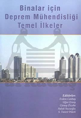 Binalar için Deprem Mühendisliği, Temel İlkeler