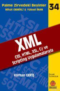XML CSS, HTML, XSL, C# Ve Scripting Uygulamalarıyla; Zirvedeki Beyinler 34