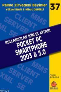 Pocket Pc Smartphone 2003 & 5,0; Zirvedeki Beyinler 37