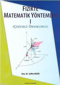 Fizikte Matematik Yöntemler 1; Çözümlü Örneklerle