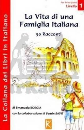La Vita di una Famiglia Italiana