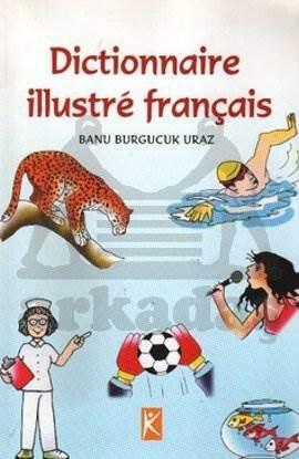 Fransızca Resimli Sözlük (Dictionnaire illustre français)