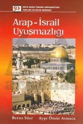 Arap İsrail Uyuşmazlığı