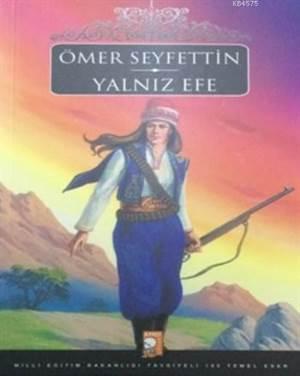 Yalnız Efe; Ömer Seyfettin Serisi
