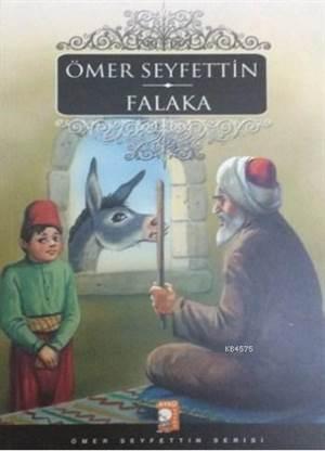 Falaka; Ömer Seyfettin Serisi
