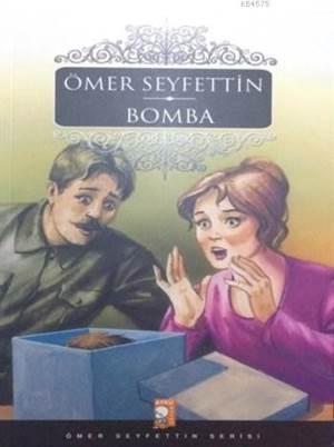 Bomba; Ömer Seyfettin Serisi