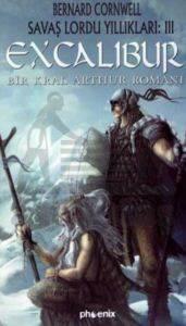 ExcaliburSavaş Lordu Yıllıkları: 3Bir Kral Arthur Romanı