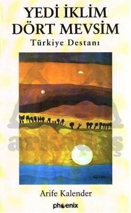 Yedi İklim Dört Mevsim Türkiye Destanı