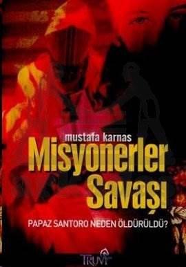 Misyonerler Savaşı / Papaz Santoro Neden Öldürüldü?