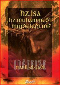 Hz.İsa Hz.Muhammedi Müjdeledi mi?