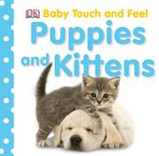 Puppies and Kittens (Baby Touc ...