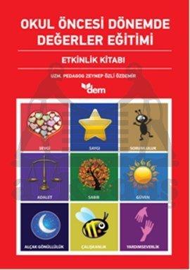 Okul Öncesi Dönemde Değerler Eğitimi Etkinlik Dosyası- Etkinlik Kitabı