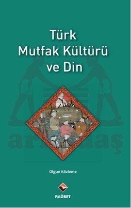 Türk Mutfak Kültür ...