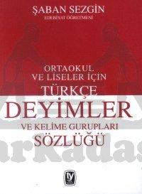 Türkçe Deyimler ve Kelime Gurupları Sözlüğü Ortaok