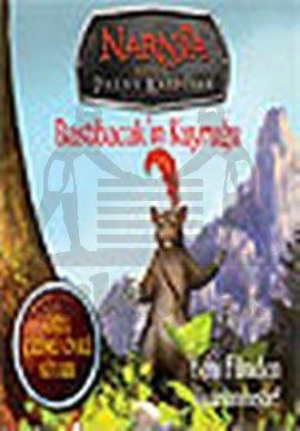 Narnia Günlükleri Prens Kaspiyan Bastıbacak'In Kuyruğu