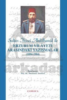 Erzurum Vilayeti İle Arasındaki Yazışmalar