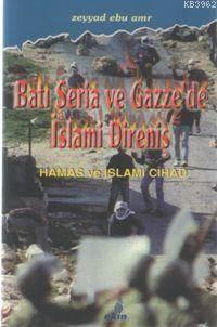 Batı Şeria Ve Gazze'de İslami Direniş