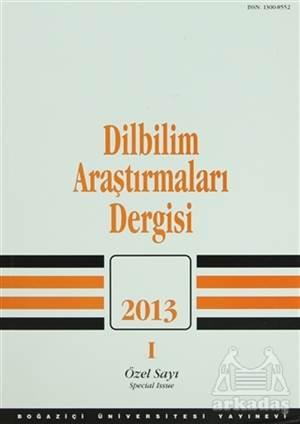 Dilbilim Araştırmaları Dergisi: 2013 / 1