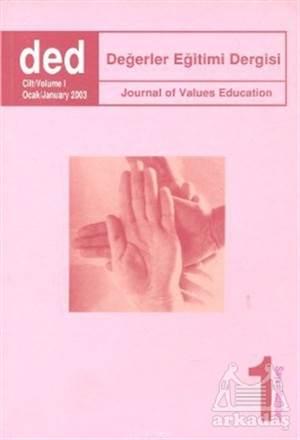 Değerler Eğitimi Dergisi Sayı: 1