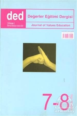 Değerler Eğitimi Dergisi Sayı: 7-8