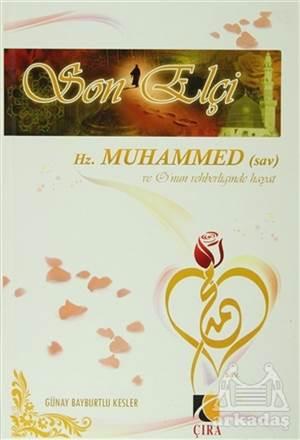 Son Elçi Hz. Muhammed (Sav) 1. Hamur