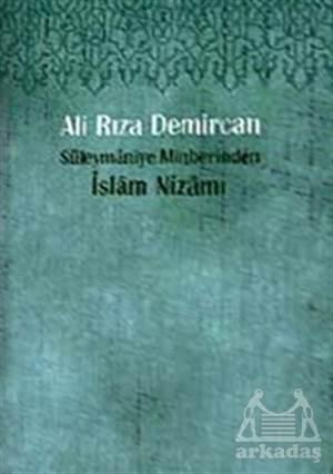 Süleymaniye Minberinden İslam Nizamı