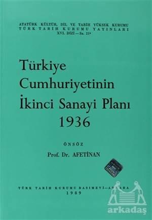 Türkiye Cumhuriyetinin İkinci Sanayi Planı 1936