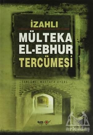 Mülteka El - Ebhur Tercümesi (4 Kitap Takım)