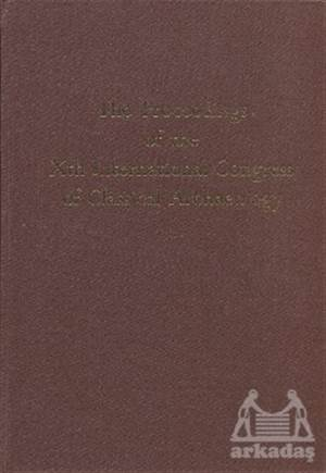 The Proceedings Of The 10. International Congress Of Classical Archaeology (3 Kitap Takım)