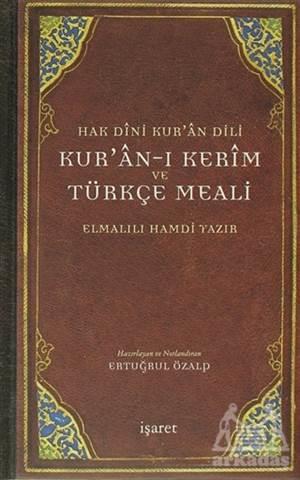 Hak Dini Kur'An Dili Kur'An-I Kerim Ve Türkçe Meali