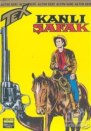 Aylık Altın Seri Tex Sayı: 21  Kanlı Şafak
