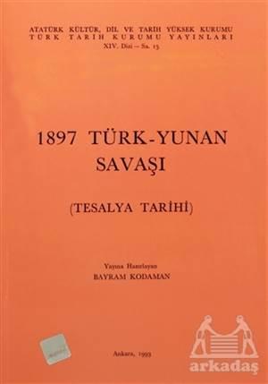 1897 Türk - Yunan Savaşı