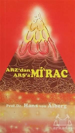 Arz'Dan Arş'A Mi'Rac 3 (İkinci Band Cilt: 3)