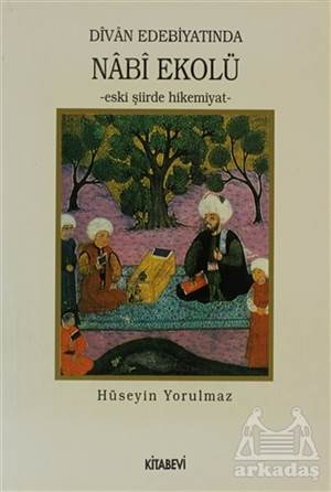 Divan Edebiyatında Nabi Ekolü