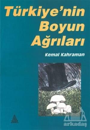Türkiye'Nin Boyun Ağrıları