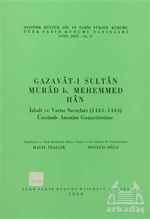 Gazavat-I Sultan Murad B. Mehemmed Han